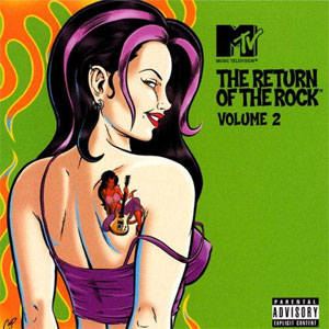 MTV's Return of the Rock; Vol 2